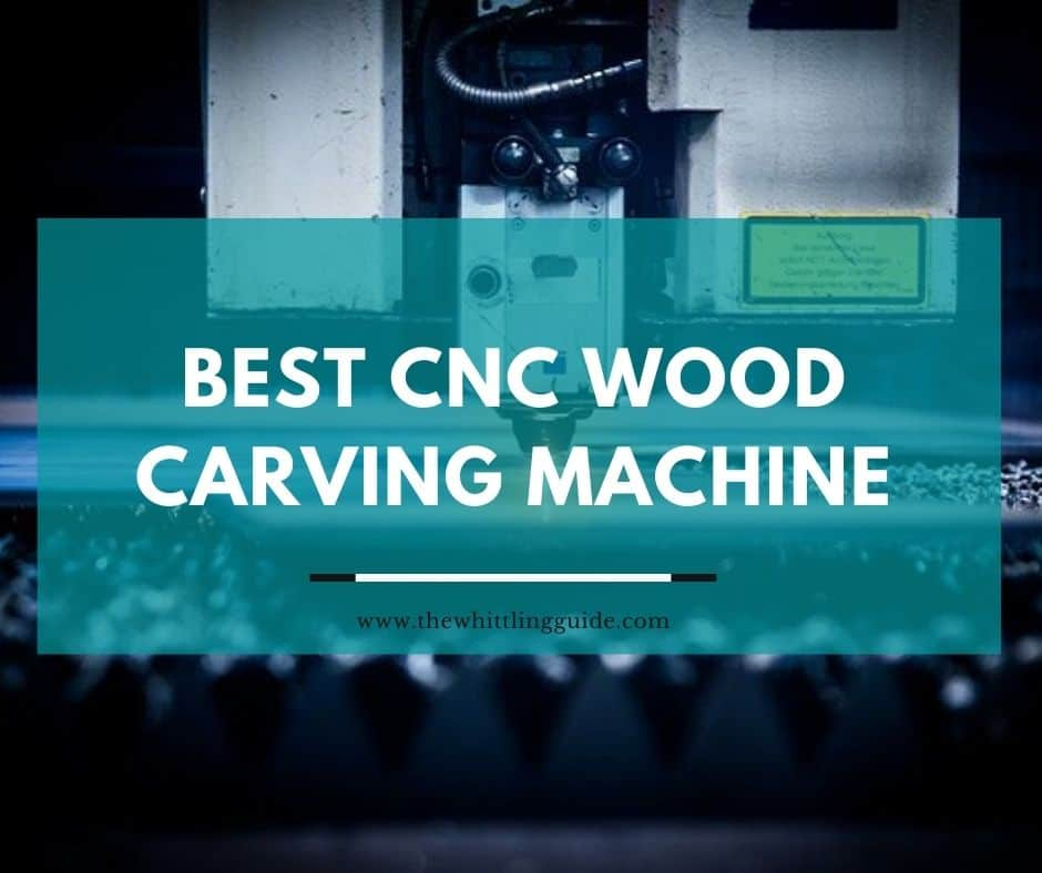 Best CNC Wood Carving Machine